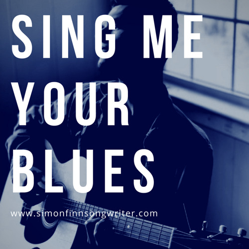Sing Me Your Blues