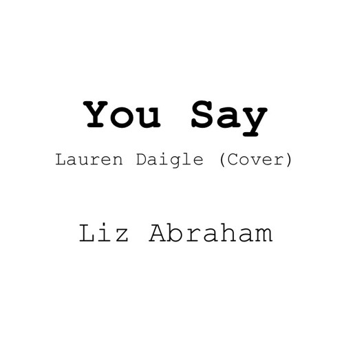 You Say - Lauren Daigle (Cover)