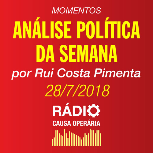 Momentos da Análise Política da Semana | 28/7/14