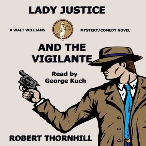 Lady Justice And The Vigilante - Retail Sample