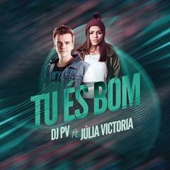 DJ PV - Bueno es Dios ft. Julia Vitória (DJ AJ REMIX)