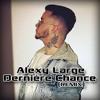 Alexy Large - Derniere Chance (Z'Rush Reggae Remix)