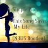 Simple Plan - This Song Saved My Life (N3US Bootleg)