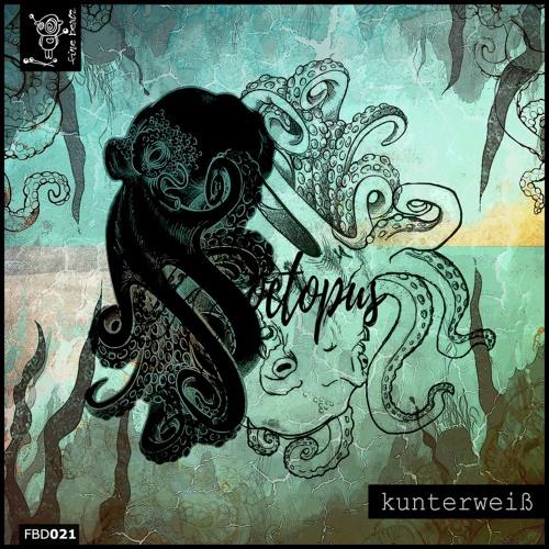 PREMIERE: Kunterweiß - Octopus [Fine Beatz]