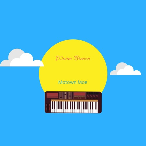 Motown Moe : Warm Breeze