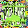 For Tha Summer (Vol. XXVIII)