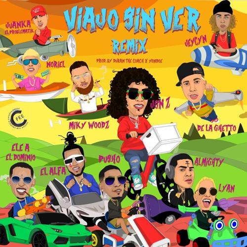 Viajo Sin Ver Remix