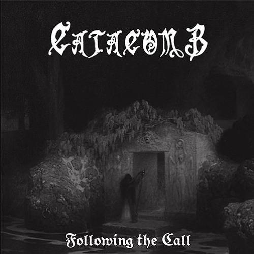 Catacomb - Following Its Call