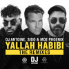 Yallah Habibi (DJ Antoine Vs Mad Mark Spaced Mix)  [OUT NOW]