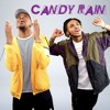 Candy Rain ft. Tone Stith