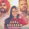 Daru Badnam Kardi - Remix