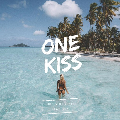 One Kiss Calvin Harris Dua Lipa: One Kiss (Joey Stux Remix Ft