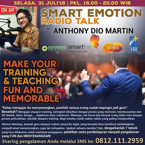 Smart Emotion Radiotalk, 31 Juli 2018: MAKE YOUR TRAINING & TEACHING FUN AND MEMORABLE