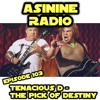 Episode 103: Tenacious D - The Pick Of Destiny