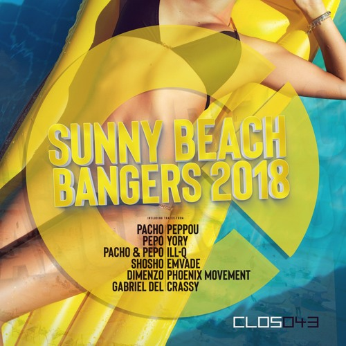 Sunny Beach Bangers 2018 - Various Artists PREVIEW mix