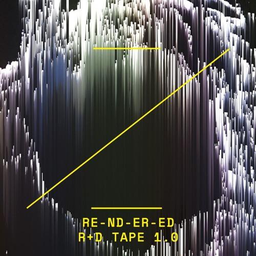 RE-ND-ER-ED | R+D | TAPE 1.0