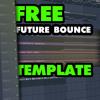 FREE Future Bounce Template 2018 | FLP Vol. 51