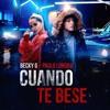 Becky G Ft Paulo Londra - Cuando Te Besé Portada del disco