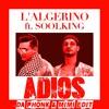 L'Algerino ft. Soolking - Adios (Da Phonk & Mimi Edit)[COPYRIGHT] [FREE DOWNLOAD]