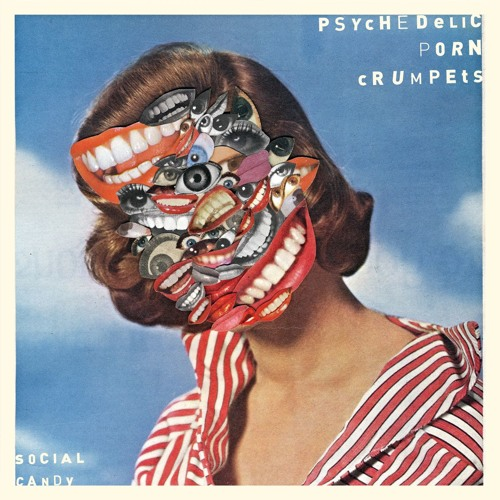 Psychedelic Porn Crumpets - Social Candy - (Radio Edit)