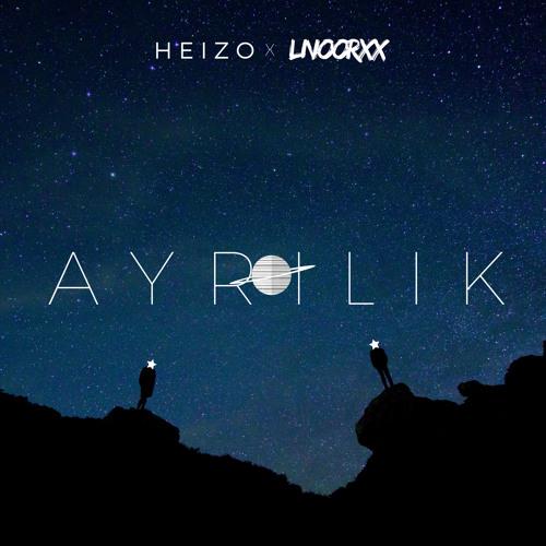 HeiZo LNOORXX - Ayrılık