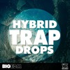 Hybrid Trap Drops   340+ Serum / Sylenth1 Presets, Drums, Bass Loops & More!