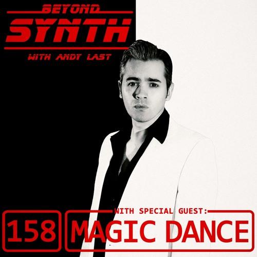 Beyond Synth - 158 - Magic Dance