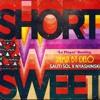 Sauti Sol ft. Nyashinski - Short & Sweet ('La Player' Bootleg) Remix by DELO