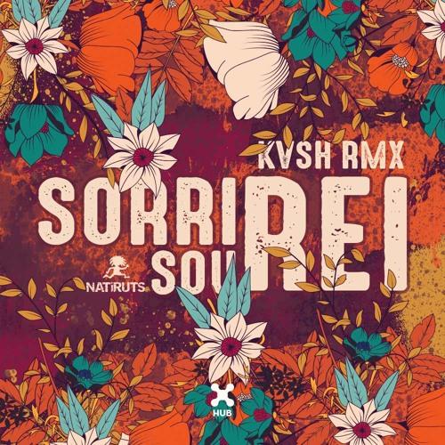 KVSH, Natiruts - Sorri, Sou Rei (Remix)