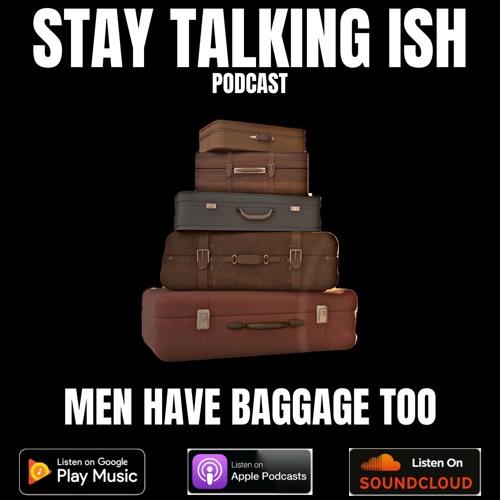 Men Have Baggage Too