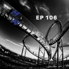 EP 106 - The Emotional Rollercoaster