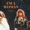 I'm A Woman (pop/rock,female empowerment)Debbie Ward Music&Songs-Lyricist