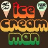 Sam and The Womp - Ice Cream Man (Jstar Remix)