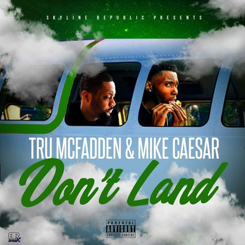 Don't Land feat Mike Caesar