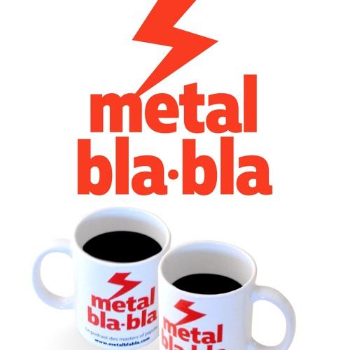 metal bla•bla #21 - Spécial été / Le metal et la joie