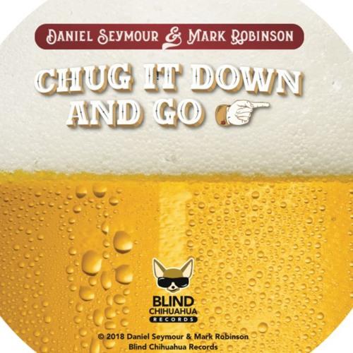 Chug It Down and Go-Album