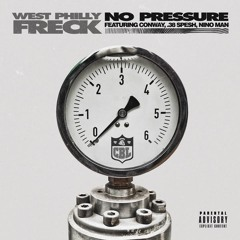 West Philly Freck Feat. Conway, .38 Spesh and Nino Man