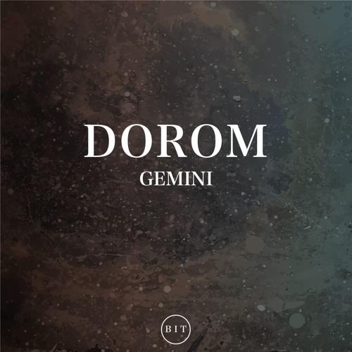 Dorom - Gemini (Original Mix)