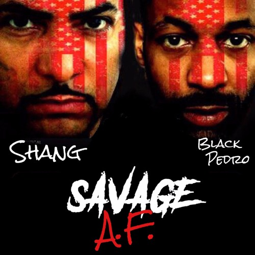 Savage A.F. with Shang