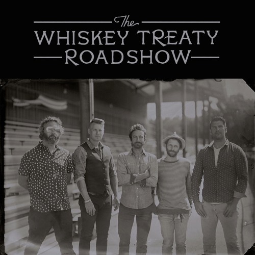 Whiskey Treaty Roadshow - EP