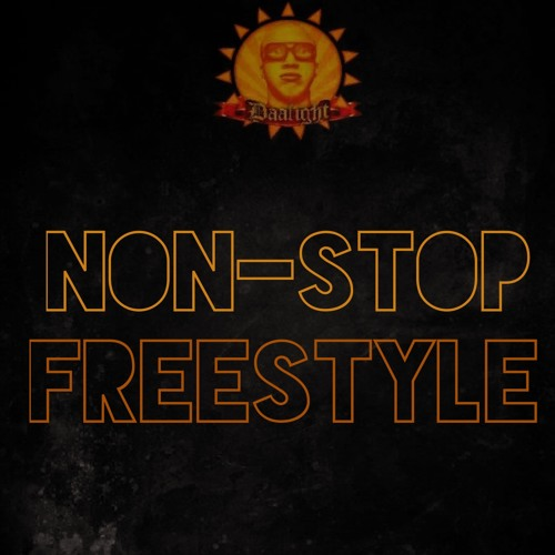 Non-Stop (Freestyle) FNL #3 Prod. By Dices