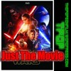 Just The Movie - The Force Awakens