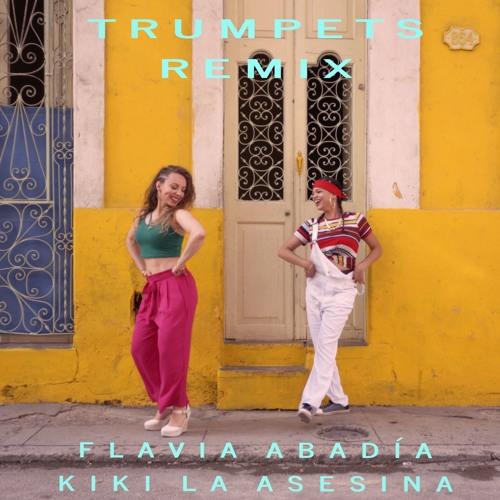 Trumpets Remix Flavia Abadía ft. Kiki La Asesina