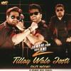 Tilley Wali Jooti - Jawani Phir Nahi Ani 2 Songs