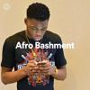 UK Rap Mix 2018 / Afrobeats Mix 2018 - 'Afro Bashment' - Spotify Sessions S2:E1