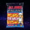 Jax Jones, Mabel & Rich The Kid - Ring Ring (DJ Drizzy - Remix)