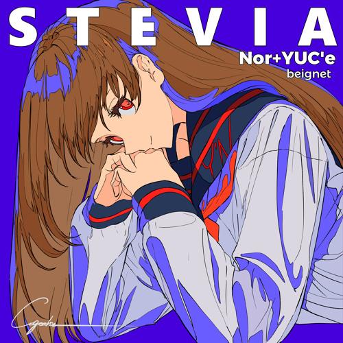 【C94 】Nor + YUC'e - STEVIA 【Xfade Demo】