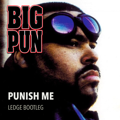 Big Pun - Punish Me (Ledge Bootleg) (EP) 2018
