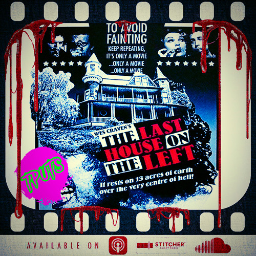 the-podcast-under-the-stairs-bonus-ep-94-movie-club-the-last-house-on-the-left