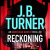 Reckoning (An American Ghost Thriller, Book 2) By J. B. Turner Audiobook Excerpt